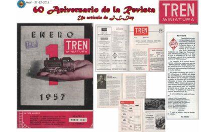 60 ANIVERSARIO DE LA REVISTA – TREN MINIATURA