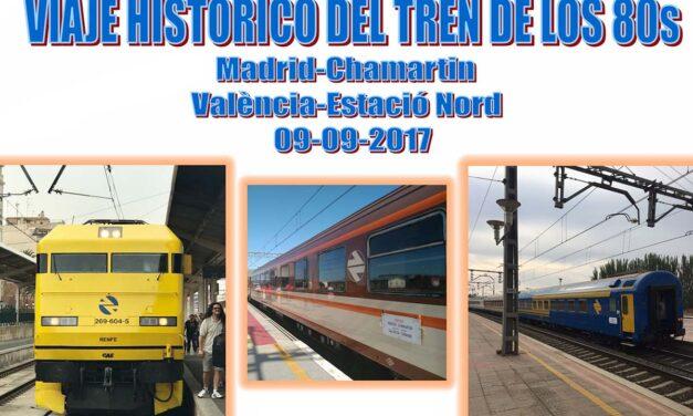 VIAJE HISTORICO DEL TREN DE LOS 80